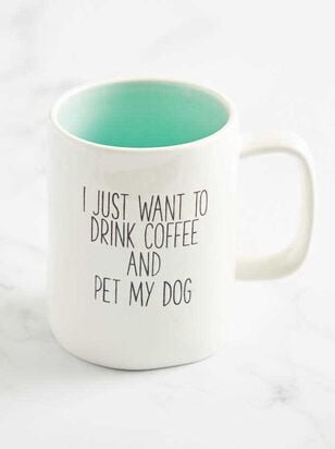 Drink Coffee & Pet My Dog Mug - Altar'd State