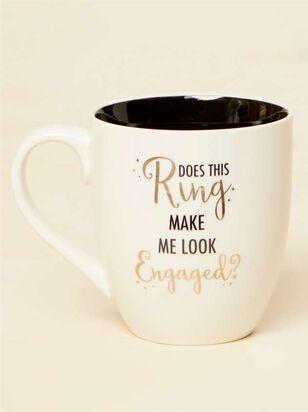 Ring Make Me Look Engaged Mug - Altar'd State