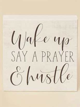 Say a Prayer and Hustle Block Sign - Altar'd State