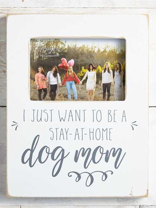 Stay at Home Dog Mom Frame - Altar'd State