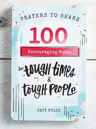 100 Encouraging Notes for Tough Times - Altar'd State