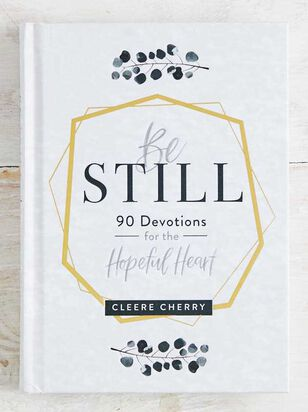 Be Still - 90 Devotions for the Heart - Altar'd State