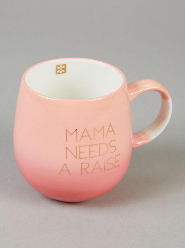 Mama Needs a Raise Mug - Altar'd State