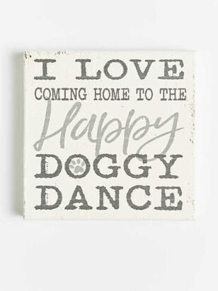 Happy Doggy Dance Block Sign - Altar'd State
