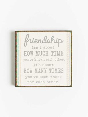 Friendship There For Each Other Block Sign - Altar'd State
