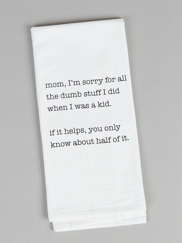 Mom, I'm Sorry Towel - Altar'd State
