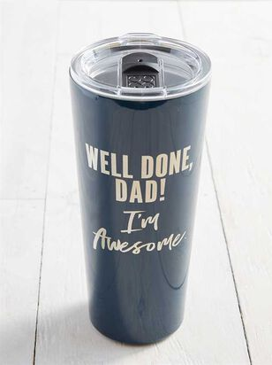 Well Done Dad Tumbler - Altar'd State