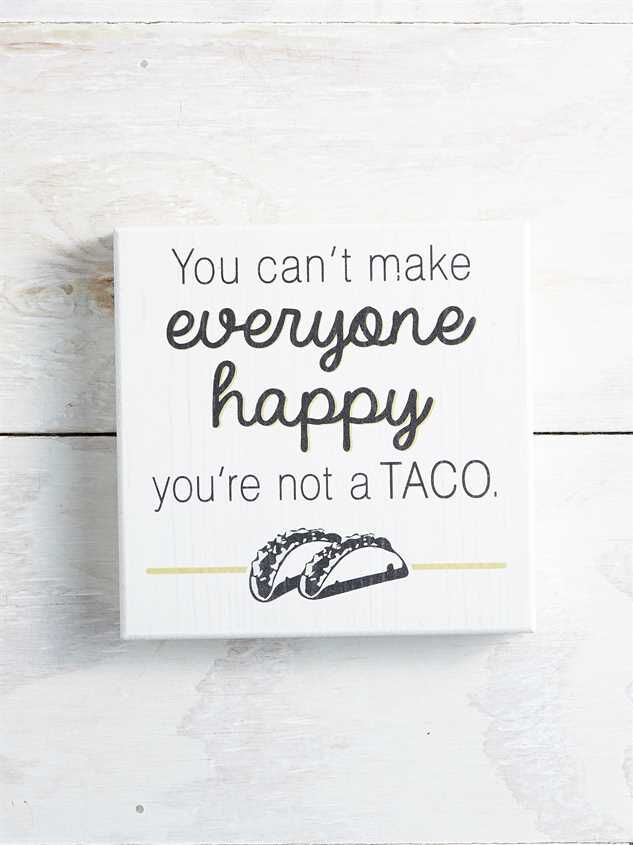 You're Not a Taco Block Sign - Altar'd State