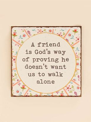 A Friend is God's Way Block Sign - Altar'd State