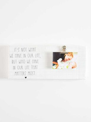 Who We Have in Our Life Clip Frame - Altar'd State