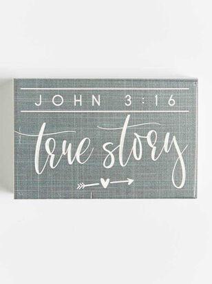 John 3:16 True Story Block Sign - Altar'd State