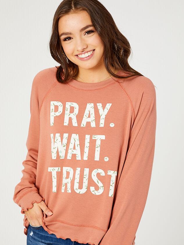 Wait. Pray. Trust. Sweatshirt - Altar'd State