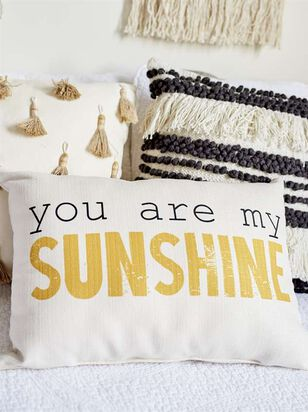You Are My Sunshine Pillow - Altar'd State