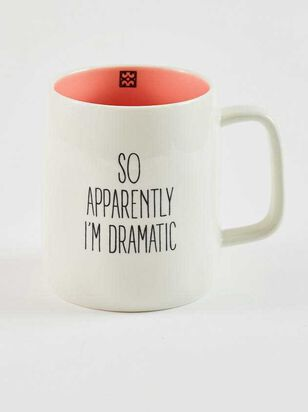 Apparently I'm Dramatic Mug - Altar'd State