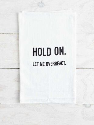 Let Me Overreact Hand Towel - Altar'd State