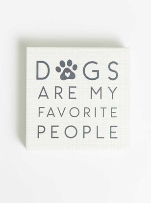 Dogs Favorite People Block Sign - Altar'd State