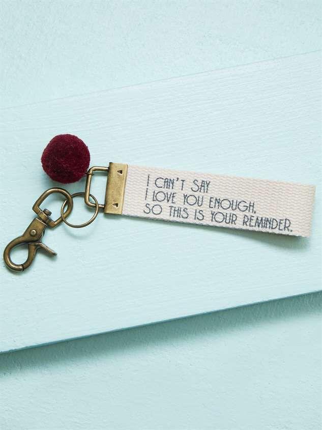 I Love You Reminder Keychain - Altar'd State