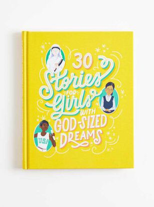 30 Stories for Girls With God-Sized Dreams - Altar'd State