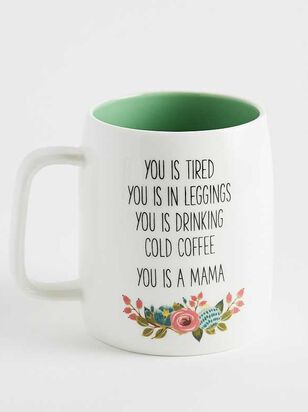 You is a Mama Mug - Altar'd State