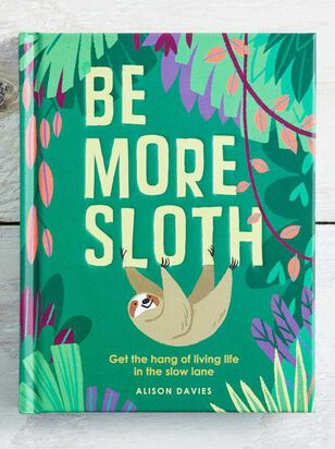 Be More Sloth - Altar'd State