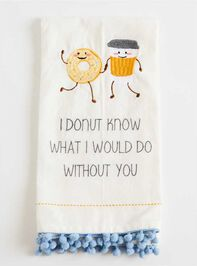 Donut Know Dish Towel - Altar'd State